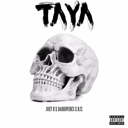 Joey B – Taya (feat. DarkoVibes & RJZ) (Prod. By GMK)