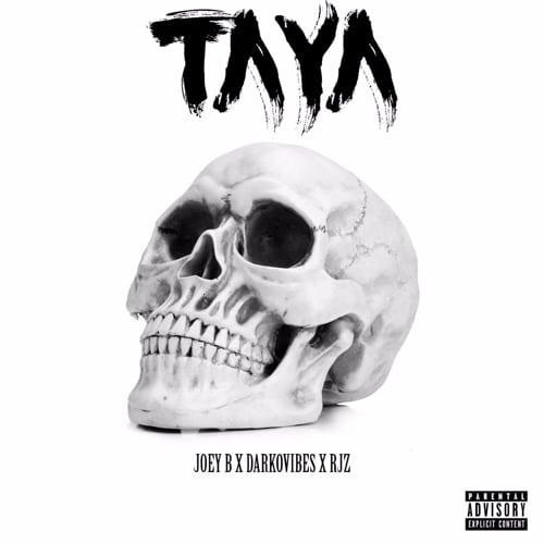 Joey B – Taya (feat. DarkoVibes & RJZ) (Prod. By GMK)