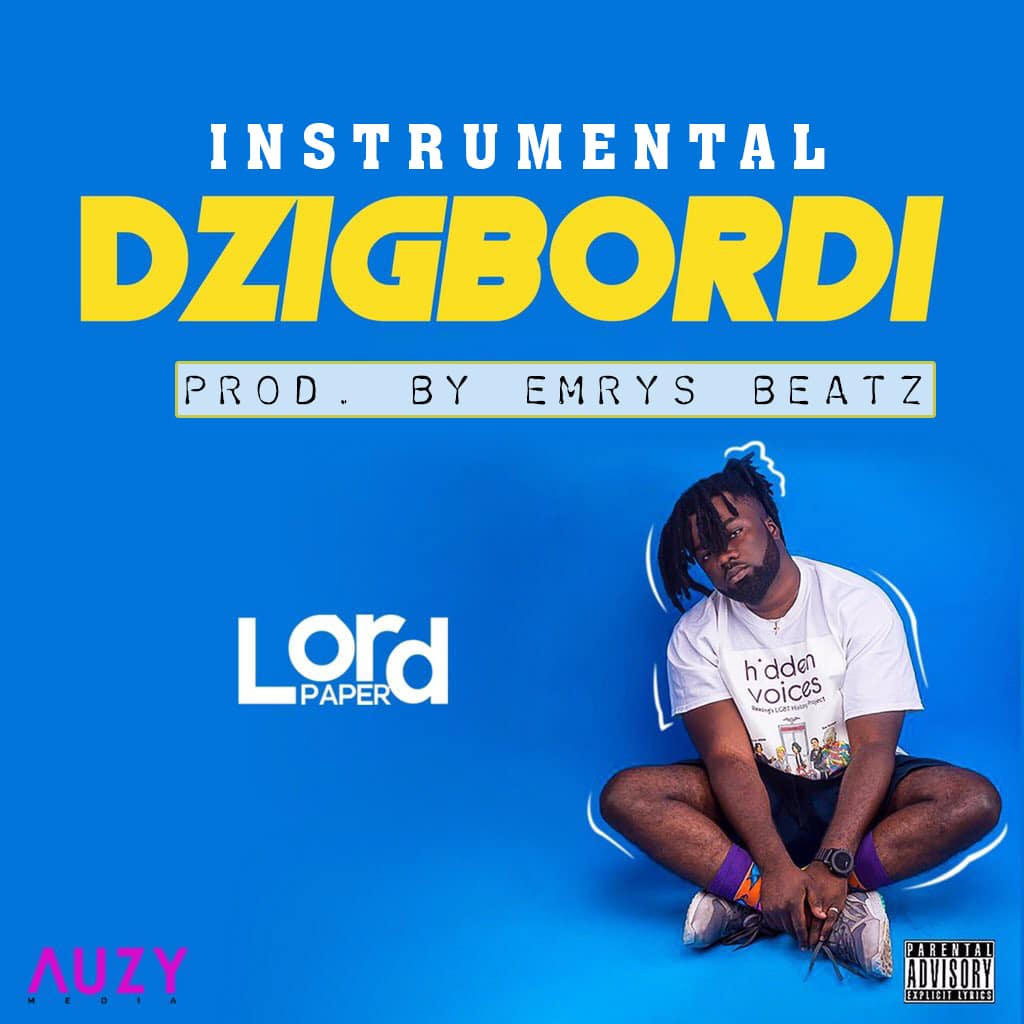 INSTRUMENTAL: Lord Paper – Dzigbordi (Prod. by Emrys Beatz)