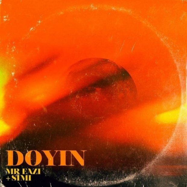 Mr. Eazi & Simi – Doyin (Prod. By Killertunes)
