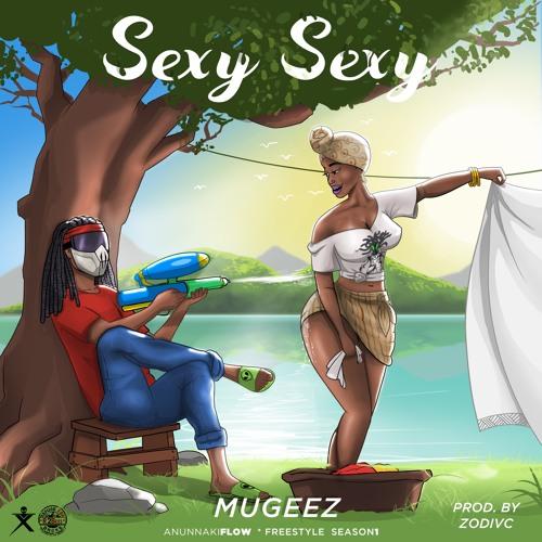 Mugeez – Sexy Sexy (Prod. By Zodivc)