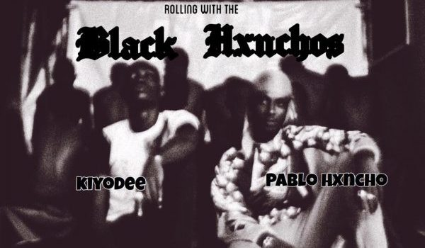 "Pre-Order link to Kiyo & Pablo's ""Rolling With The Blvck HXNCHOS"" Tape is Out"