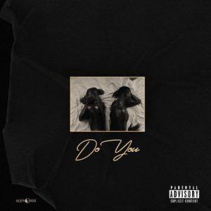 Sarkodie – Do You (feat. Mr. Eazi) (Prod. by Guiltybeatz)   Black Love