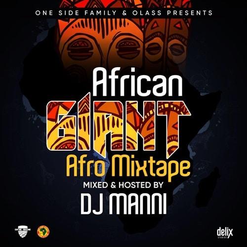 DJ Manni – African Giant Afro Mixtape