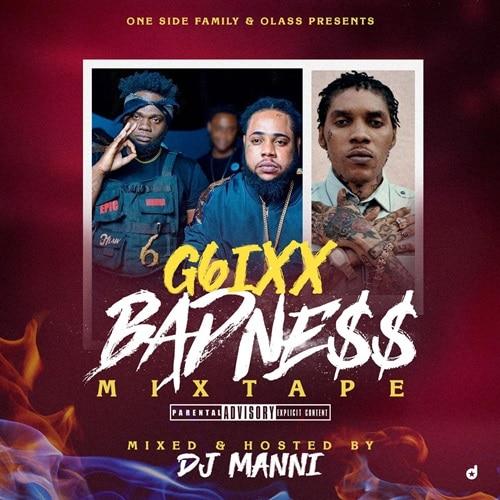 DJ Manni – G6IXX Badness Mixtape