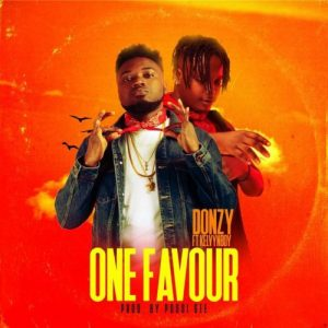 Donzy – One Favour (feat. KelvynBoy) (Prod. By Possigee)