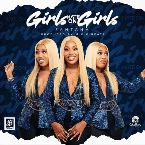 Fantana - Girls Hate on Girls (Prod. by M.O.G Beatz)