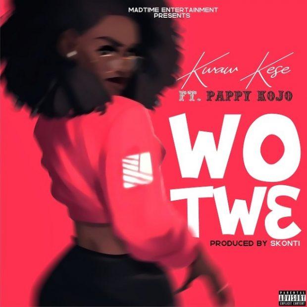 Kwaw Kese – Wo Tw3 (feat. Pappy Kojo) (Prod. By Skonti)