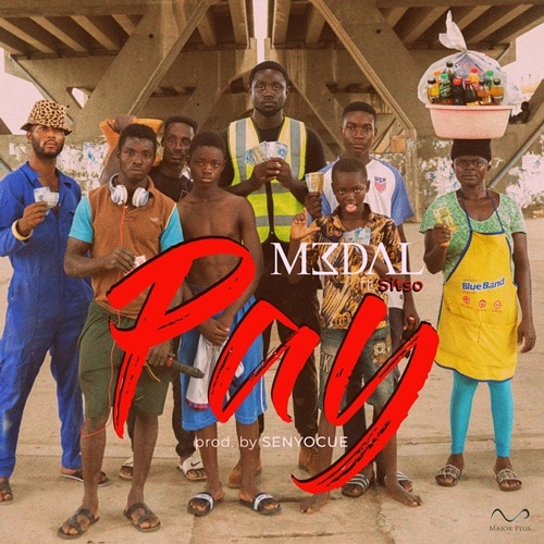 M3dal – Pay (feat. Sitso) (Prod. By Senyocue)