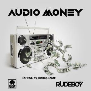 INSTRUMENTAL: Rudeboy - Audio Money (ReProd. by RichopBeatz)
