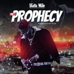 Shatta Wale - The Prophecy (Prod. By Paq)