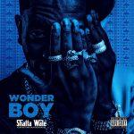 ALBUM: Shatta Wale - Wonder Boy