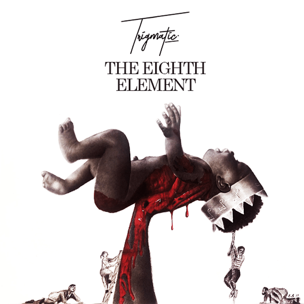 ALBUM: Trigmatic – The Eighth Element
