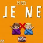 DJ Flex - Je Ne (Afrobeat Freestyle)