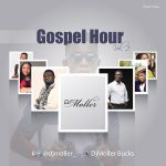 DJ Moller – Gospel Hour Vol. 2