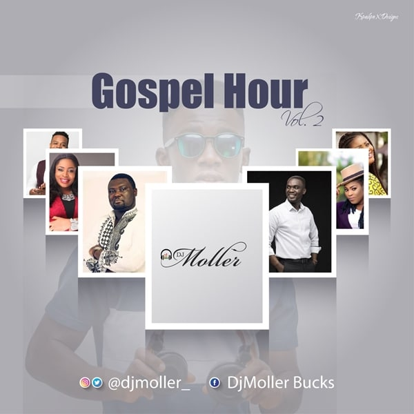 DJ Moller – Gospel Hour Vol. 2