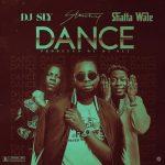 DJ Sly - Dance (feat. Stonebwoy & Shatta Wale) (Prod. By DJ Sly)