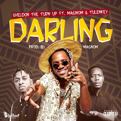 Sheldon The Turn Up – Darling (feat. Magnom & Tulenkey)