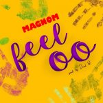 Magnom - Feeloo (Prod. By DredW)