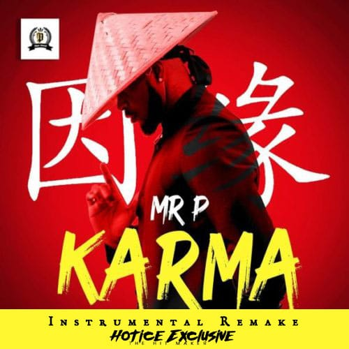 INSTRUMENTAL: Mr. P - Karma (Prod. By Hotice Exclusive THM)