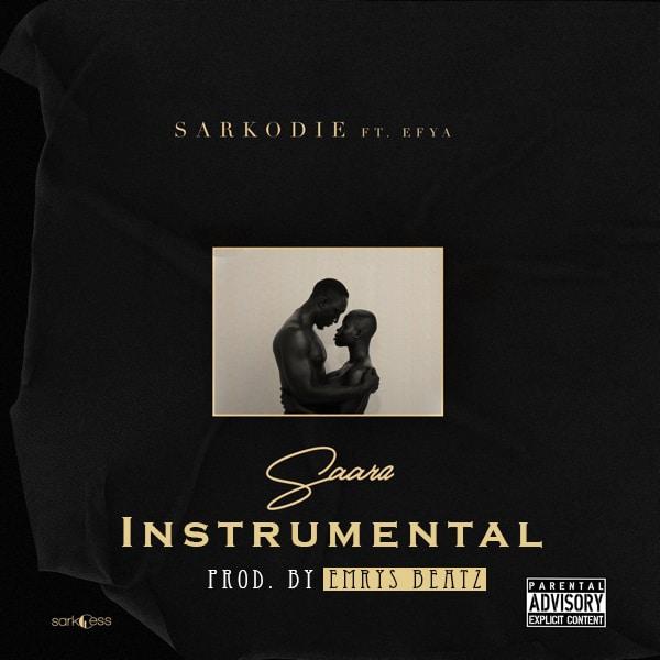 INSTRUMENTAL: Sarkodie – Saara  (feat. Efya) (ReProd. By Emrys Beatz)