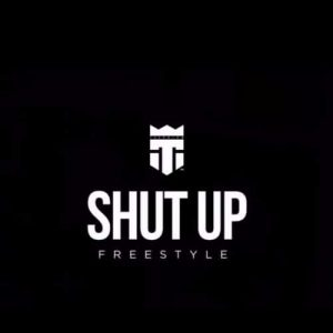 TeePhlow - Shut Up Freestyle (Explicit)(BlaqBonez Cover)