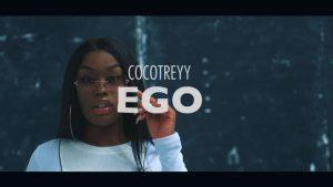 VIDEO: CocoTreyy - Ego