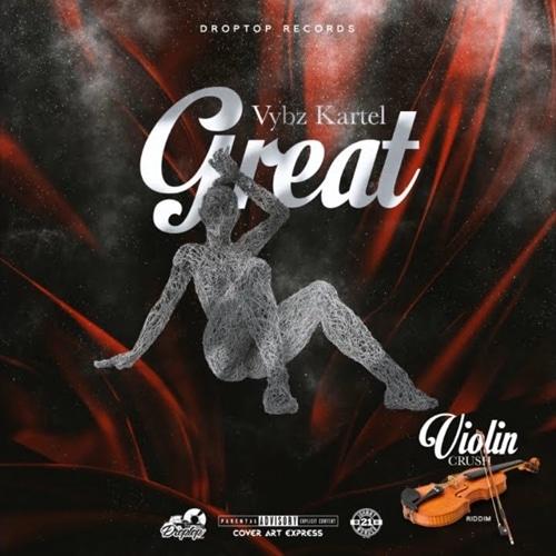 Vybz Kartel – Great [EXPLICIT]