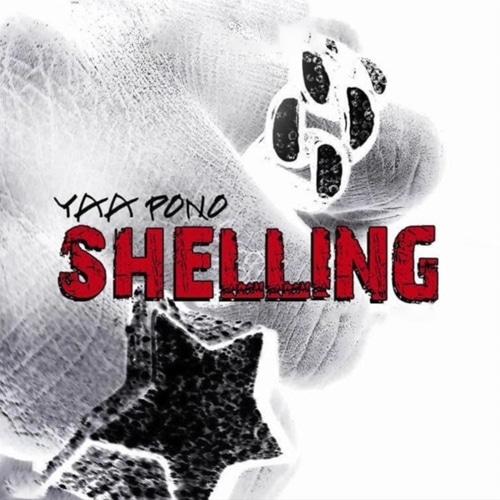 Yaa Pono – Shelling