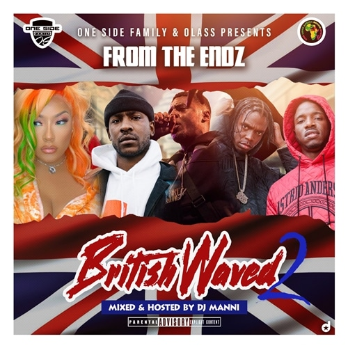 DJ Manni - From The Endz British Waved Vol.2