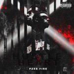 EP: Pzeefire - Hustle & Heart