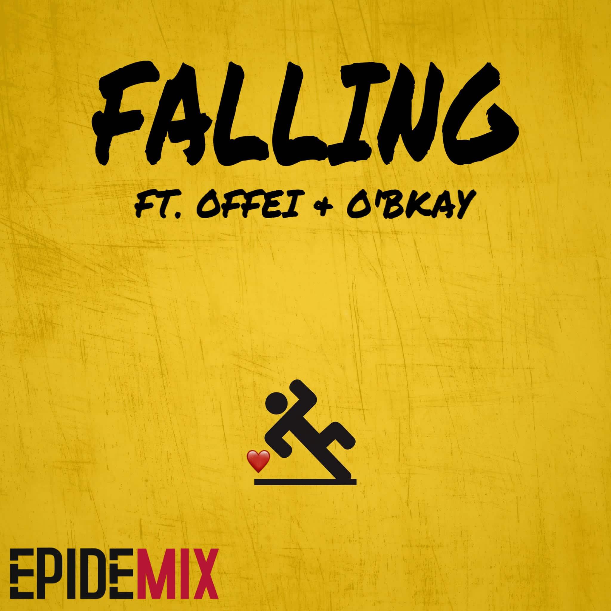 Epidemix – Falling (feat. Offei & O'bkay)
