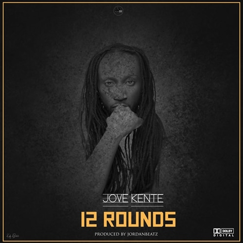 Jove Kente – 12 Rounds