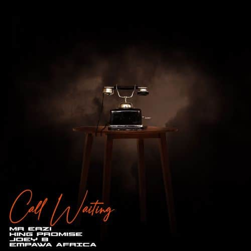 Mr Eazi & King Promise – Call Waiting (feat. Joey B) (Prod. By EKelly)
