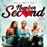 Petrah – Number Second (feat. Adina & Efya) (Prod. by Kaywa)