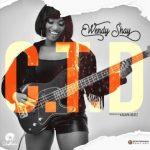 Wendy Shay - C. T. D (Prod. By Kasapa Beatz)
