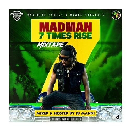 DJ Manni – Madman 7 Times Rise