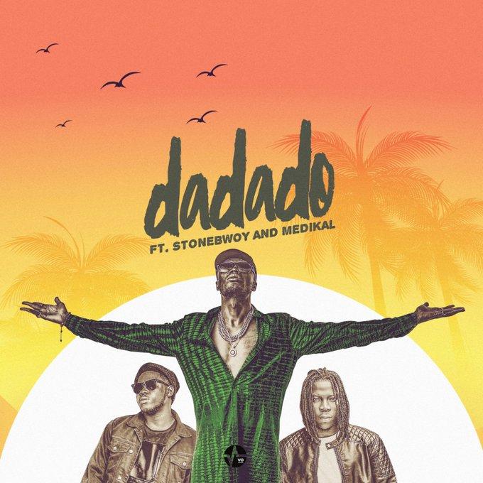 E.L – Dadado (feat. Stonebwoy & Medikal) (Prod. By PeeGH)