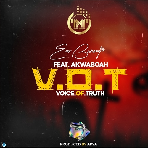 Eno Barony - V.O.T (Voice Of Truth) (feat. Akwaboah)
