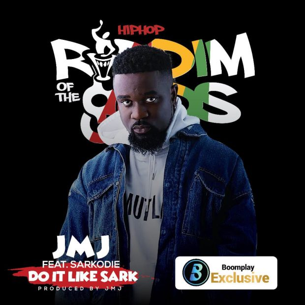 JMJ – Do It Like Sark (feat. Sarkodie) (Riddim Of The gODs) (Prod. by JMJ)