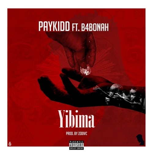 Paykidd - Yi Bi Ma (feat. B4bonah) (Prod. by Zodivc)