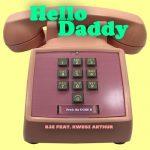 RJZ - Hello Daddy (feat. Kwesi Arthur) (Prod. By Uche B)