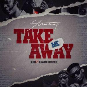 Stonebwoy – Take Me Away (feat. KiDi & Kuami Eugene)