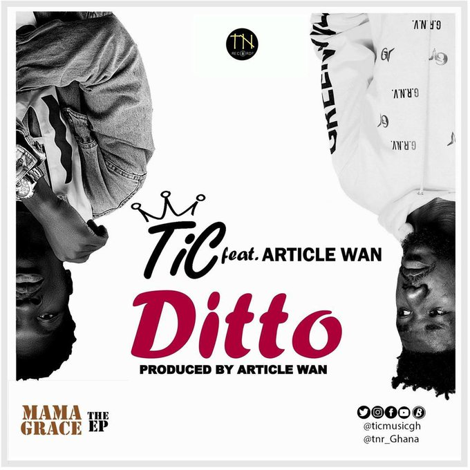 Tic – Ditto (feat. Article Wan) (Prod. By Article Wan)