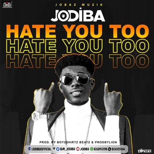 Jodiba - Hate You Too