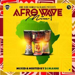 DJ Manni - Afro Wave Vol.1 Mixtape