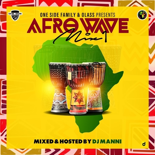 DJ Manni – Afro Wave Vol.1 Mixtape