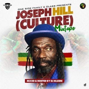DJ Manni - Joseh Hill (Culture) Mixtape