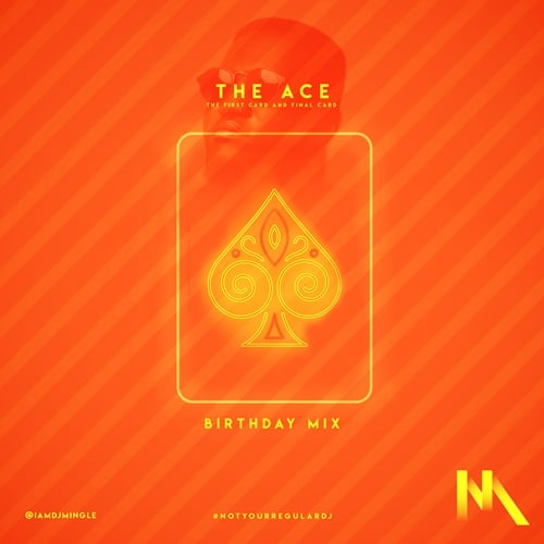 DJ Mingle – The ACE (Birthday Mix)