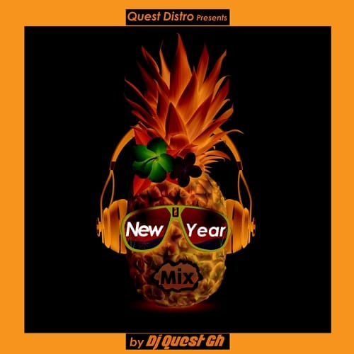 DJ Quest GH – New Year Mix 2020